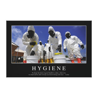 Hygiene: Inspirational Quote Canvas Print