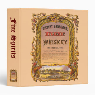 Hygienic Whiskey: 1860 - Liquor & Spirits Log 3 Ring Binder