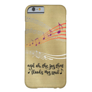 Hymn: Joy that Flood my Soul Quote Barely There iPhone 6 Case