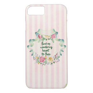 Hymn Lyric: Bind my Wandering Heart to Thee iPhone 8/7 Case