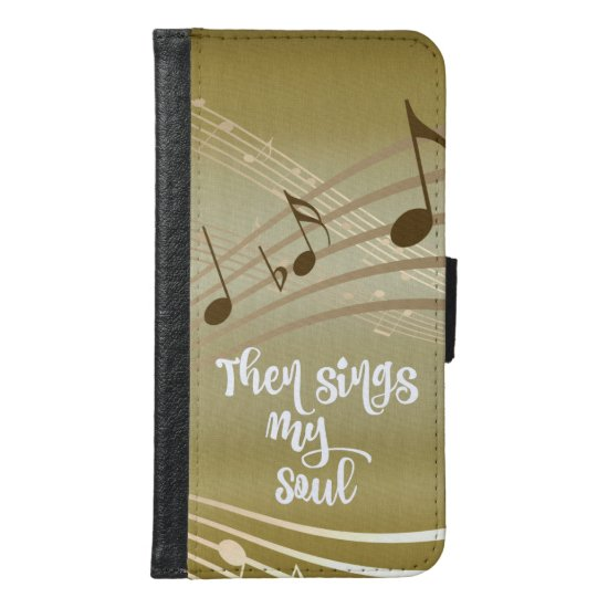 Hymn Then Sings My Soul Samsung Galaxy S6 Wallet Case