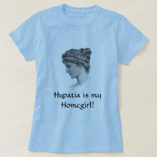 Hypatia is my Homegirl! T-Shirt