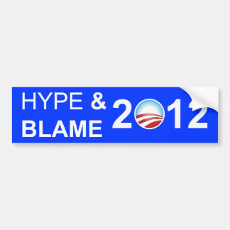 Hype and Blame 2012 Bumper Stickers