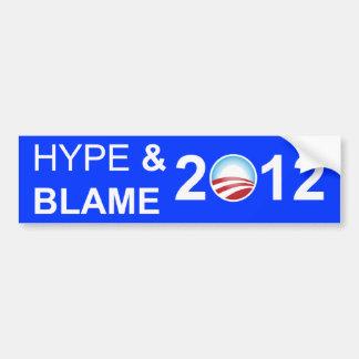 Hype and Blame 2012 Car Bumper Sticker