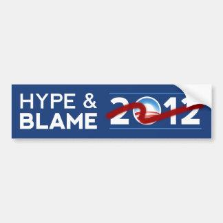 Hype & Blame 2012 Bumper Sticker Car Bumper Sticker