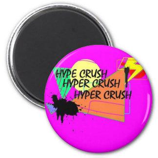Hyper Crush Magnet