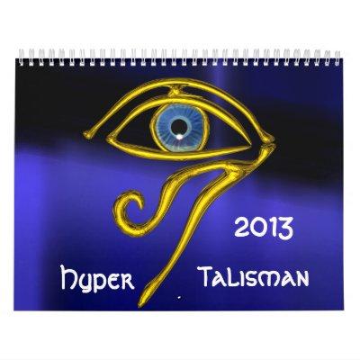 HYPER TALISMAN 2013 CALENDARS