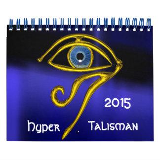 HYPER TALISMAN 2015 CALENDAR