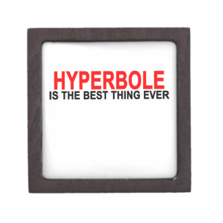 Hyperbole The best thing ever T-Shirts.png Gift Box