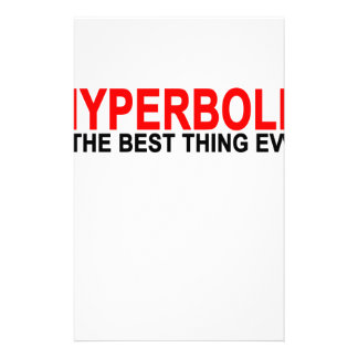 Hyperbole The best thing ever T-Shirts.png Stationery