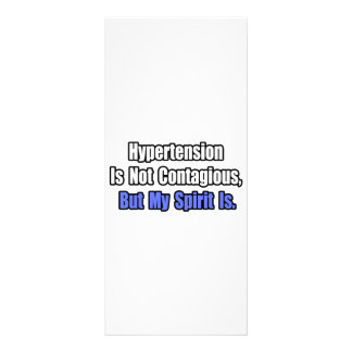 Hypertension is not Contagious.. Custom Rack Cards