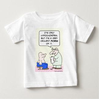 hypochondria virulent form doctor baby T-Shirt