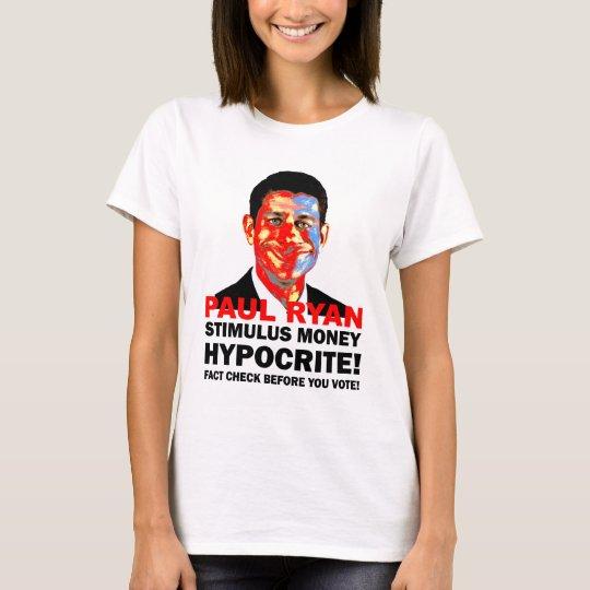 hypocrite Paul Ryan T-Shirt