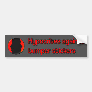 Hypocrites against bumper stickers