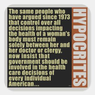 Hypocrites Square Sticker