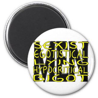 Hypocritical Bigot 2 Inch Round Magnet