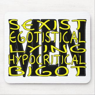 Hypocritical Bigot Mouse Pad