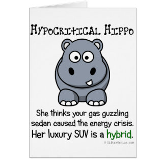 Hypocritical Enviromental Activists Card