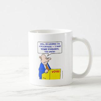 hypocritical vote standards coffee mugs