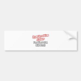 Hypothyroidism Fighter...Big Deal Bumper Sticker