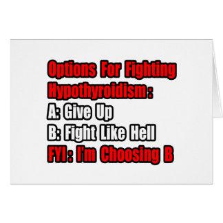 Hypothyroidism Fighting Options Card