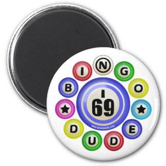 I69 Bingo Dude 2 Inch Round Magnet