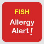 i7 - Alarma de la alergia - PESCADO Calcomanías Cuadradas