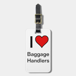 """""""I <3 Baggage Handlers"""" Luggage Tag- Red Heart Luggage Tag"""