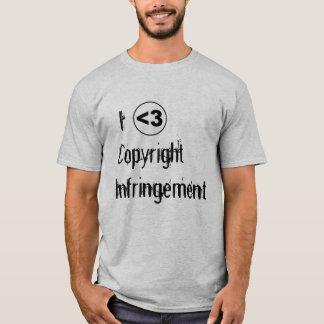 I <3 Copyright Infringement T-Shirt
