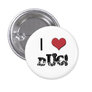 I <3 DUC BADGE BUTTONS