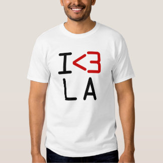 I <3 LA T SHIRT