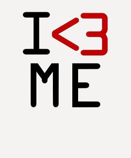 I <3 (love) ME Tee Shirts