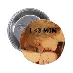 I <3 MOM Button