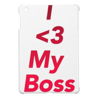 I <3 My Boss iPad Mini Cases