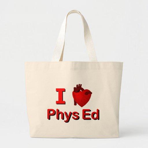 I <3 Phys Ed Bolsa De Mano