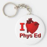 I <3 Phys Ed Keychain