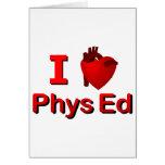 I <3 Phys Ed Tarjetas