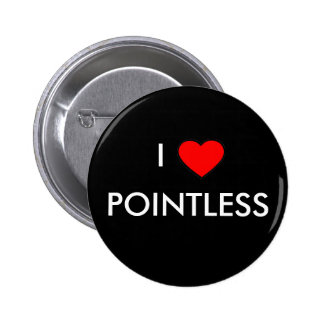 I <3 Pointless (Black) Pinback Button