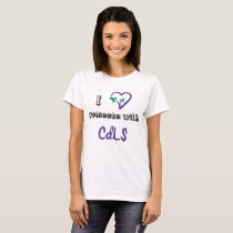 I <3 someone with CDLS Tshirt Tee Heart Love Logo