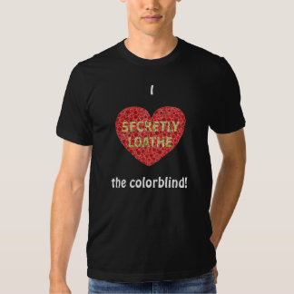 I <3 the colorblind (black) tee shirt
