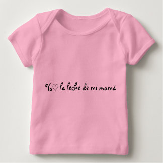 I <3 the milk of my mother baby T-Shirt