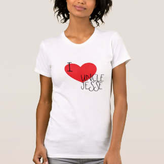 I <3 Uncle Jesse...Forever T Shirt