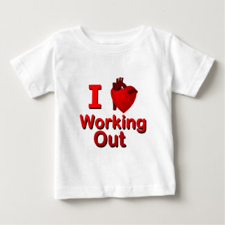 I <3 Working Out Baby T-Shirt
