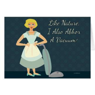 I abhor a Vacuum Card