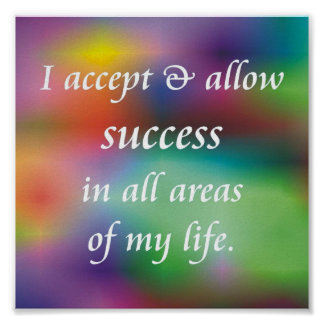 I Accept And Allow Success Poster
