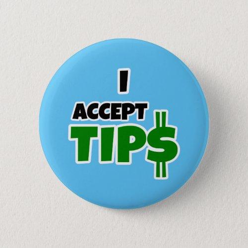 I Accept Tips Button