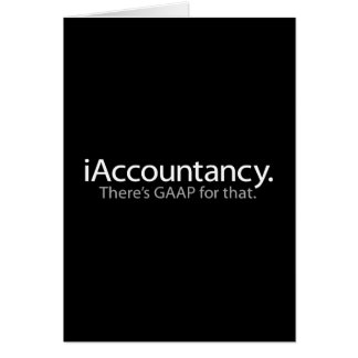 i Accountancy - There's GAAP For That Greeting Cards