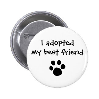 """""""I adopted my best friend"""" Flair by The Ashes Pins"""