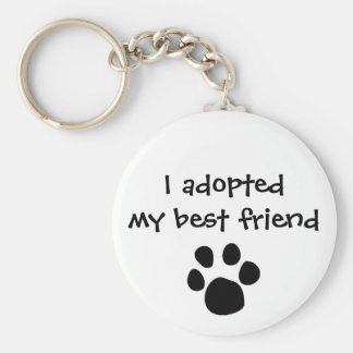 """""""I adopted my best friend"""" Keychain by The Ashes"""