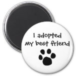 """""""I adopted my best friend""""  Magnet by The Ashes"""